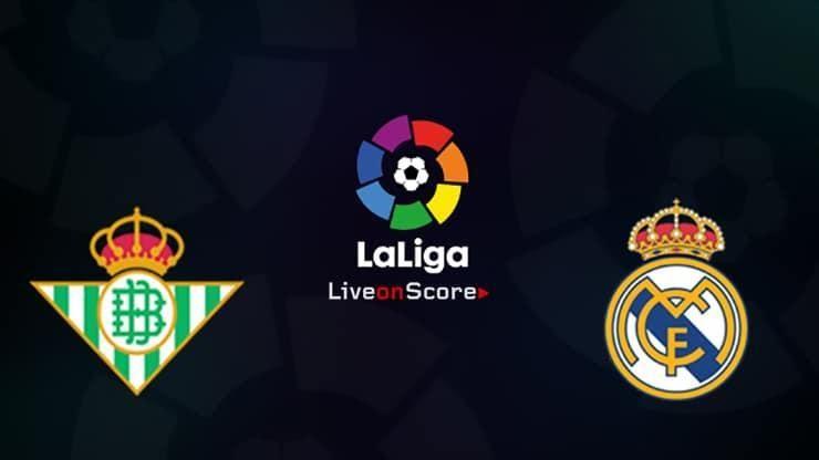 Nhận định bóng đá ngày 27/9 – Betis vs Real Madrid